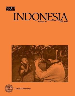 Indonesia Journal: April 2009 - Indonesia Journal (Paperback)