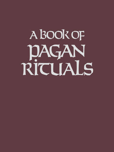 A Book of Pagan Rituals (Paperback)