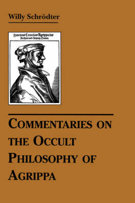 Commentaries on the Occult Philosophy of Agrippa (Paperback)