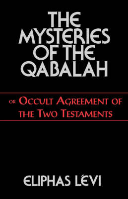The Mysteries of the Qabalah (Paperback)