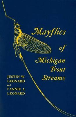 Mayflies of Michigan Trout Streams (Paperback)