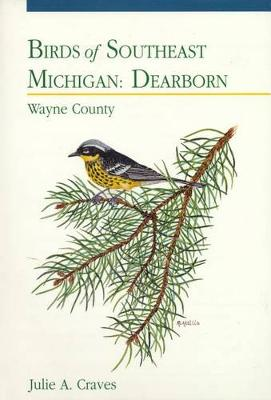 Birds of Southeast Michigan: Dearborn (Paperback)