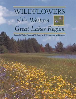 Wildflowers of the Western Great Lakes Region (Paperback)