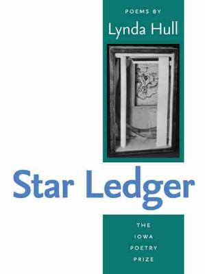 Star Ledger - Iowa Poetry Prize Series (Paperback)