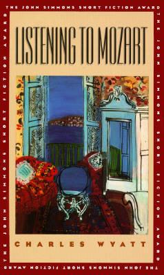 Listening to Mozart - The John Simmons short fiction award (Hardback)