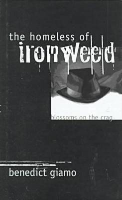 The Homeless of Ironwood: Blossoms on the Crag (Hardback)