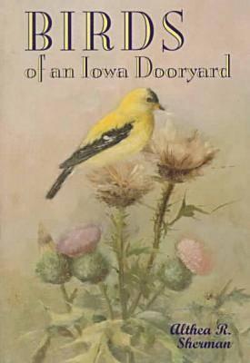 Birds of an Iowa Dooryard (Paperback)