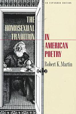 The Homosexual Tradition in American Poetry (Paperback)
