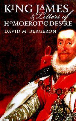 King James & Letters of Homoerotic Desire (Hardback)