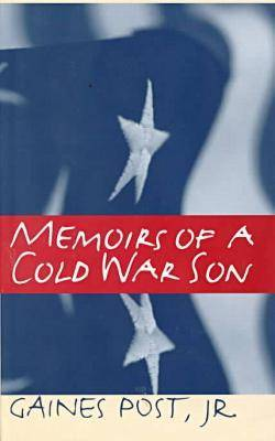 Memoirs of a Cold War Son - Singular Lives: The Iowa Series in North American Autobiography (Hardback)
