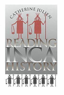Reading Inca History (Hardback)