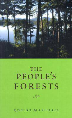 The People's Forests - American Land & Life Series (Paperback)