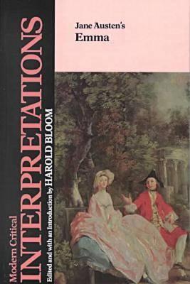 "Jane Austen's ""Emma"" - Bloom's Modern Critical Interpretations (Hardback)"