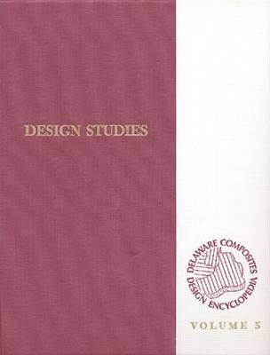 Delaware Composites Design Encyclopedia: Design Studies  Volume V (Hardback)