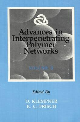 Advances in Interpenetrating Polymer Networks: Vol 2 (Hardback)