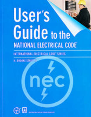 User's Guide to the National Electrical Code (Hardback)