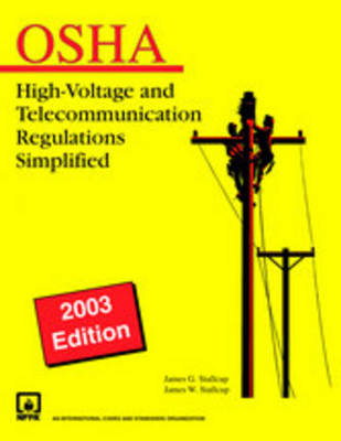 Stallcup's High Voltage and Telecommunications Regulations Simplified (Hardback)