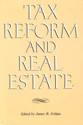 Tax Reform and Real Estate (Paperback)