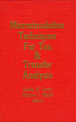 Microsimulation Techniques for Tax and Transfer Analysis (Hardback)