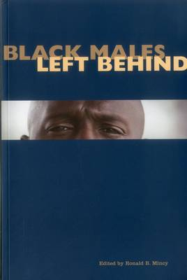 Black Males Left Behind - Urban Institute Press (Paperback)