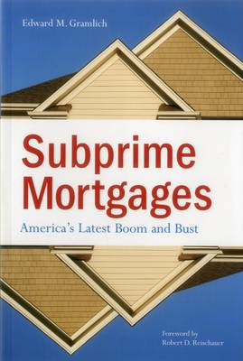 Subprime Mortgages: America's Latest Boom and Bust - Urban Institute Press (Paperback)