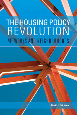 The Housing Policy Revolution: Networks and Neighborhoods - Urban Institute Press (Paperback)