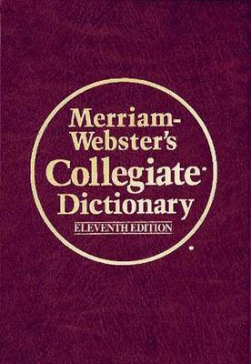 Merriam Webster's Collegiate Dictionary (Hardback)