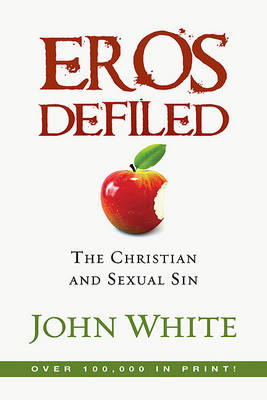 Eros Defiled: The Problem of Sexual Guilt (Paperback)