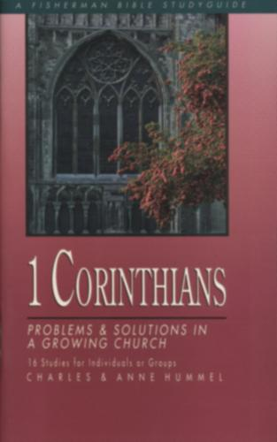 1 Corinthians: Problems & Solutions in a Growing Church - Fisherman Bible Studyguide (Paperback)