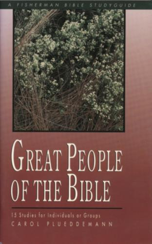 Great People of the Bible: 15 Studies - Fisherman Bible Studyguide (Paperback)