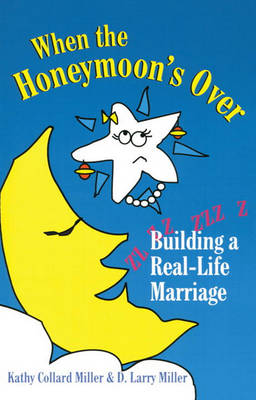When The Honeymoon's Over (Paperback)