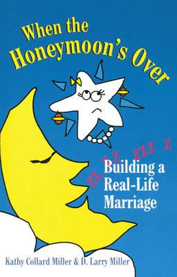 When The Honeymoon's Over (Paperback)