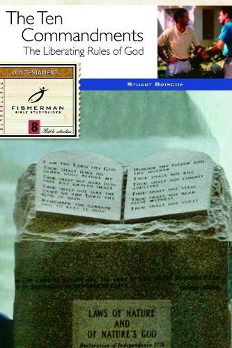 Ten Commandments: God's Rules for Living: 10 Studies. (New Cover) - Fisherman Bible Studyguide (Paperback)