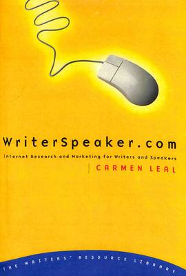 Writerspeaker.Com: Internet Research & Marketing for Writers (Paperback)
