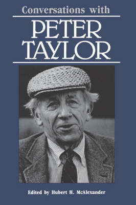 Conversations with Peter Taylor - Literary Conversations Series (Paperback)