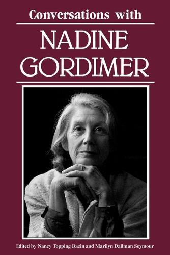Conversations with Nadine Gordimer - Literary Conversations Series (Paperback)