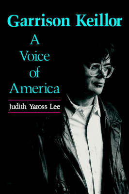 Garrison Keillor: A Voice of America (Paperback)