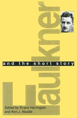Faulkner and the Short Story (Hardback)