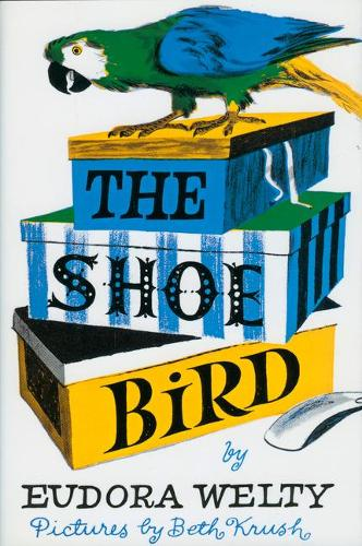 The Shoe Bird (Hardback)