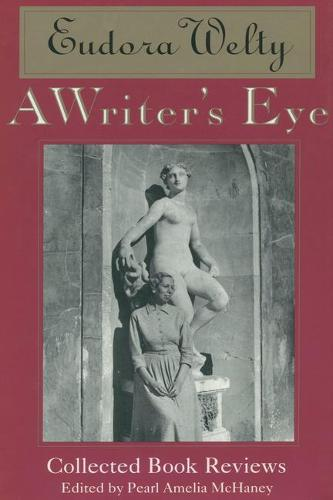 A Writer's Eye: Collected Book Reviews (Hardback)