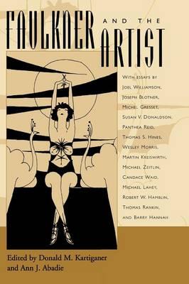 Faulkner and the Artist - Faulkner and Yoknapatawpha Series (Paperback)