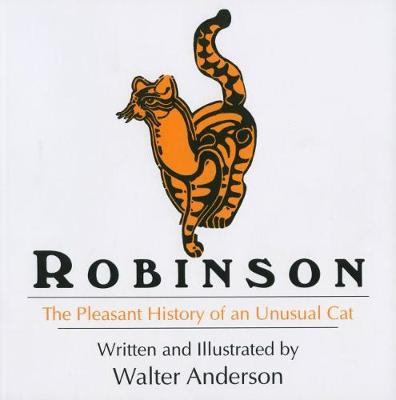 Robinson: The Pleasant History of an Unusual Cat (Paperback)