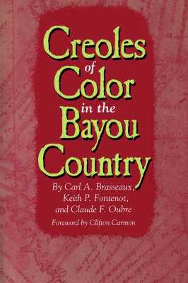 Creoles of Color in the Bayou Country (Paperback)