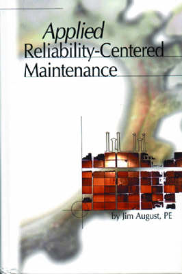 Applied Reliability Centered Maintenance (Hardback)