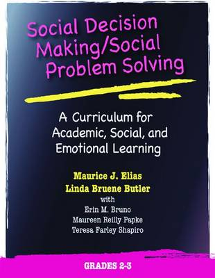 Social Decision Making/Social Problem Solving (SDM/SPS), Grades 2-3: A Curriculum for Academic, Social, and Emotional Learning (Paperback)