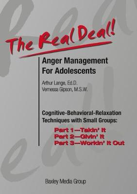 The Real Deal Anger Management for Adolescents, Complete Program (DVD Format): Cognitive-Behavioral Relaxation Techniques with Small Groups