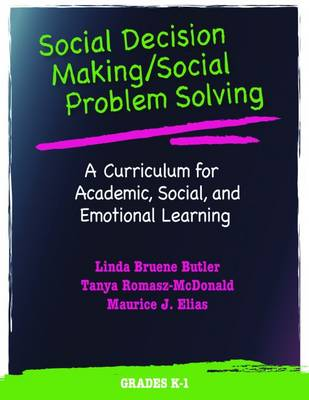 Social Decision Making/Social Problem Solving (SDM/SPS): Grades K-1: A Curriculum for Academic, Social, and Emotional Learning (Paperback)