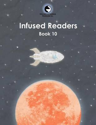 Infused Readers: Book 10 (Paperback)