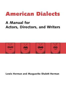American Dialects: A Manual for Actors, Directors, and Writers (Paperback)