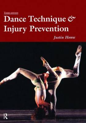 Dance Technique and Injury Prevention (Hardback)
